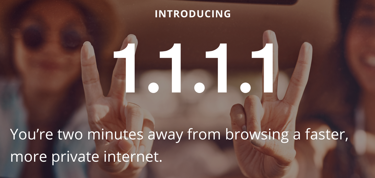 1.1.1.1 — the Internet's Fastest, Privacy-First DNS Resolver